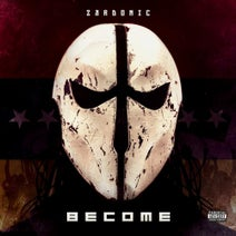 Zardonic, American Grim, The Qemists, Coppa, Celldweller, Jorgen Munkeby, Ape, Malke - Become