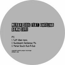Angelina, Tuff Vibes, Meraki Soul, Sunchasers - Damn Sure, Pt. 2