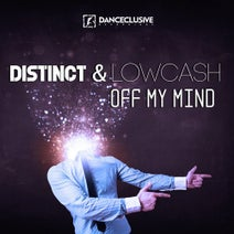 Lowcash, Distinct, Distinct, Lowcash - Off My Mind