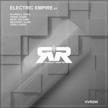 Alvinho L Noise, Franz Jager, Steel Force, Mechanic Slave, Marc Solsona - Electric Empire EP