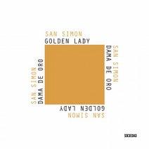 San Simon - Golden Lady / C'est La Vie