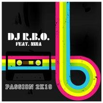 Nina, DJ R.B.O. - Passion 2k19