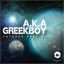 A.K.A, Greekboy - Futures Past: 01