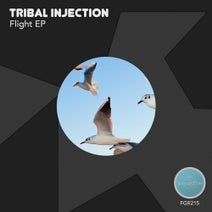 Tribal Injection - Flight EP