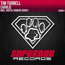 Tim Turnell, Digital Damage - Charlie