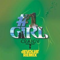 Craigy T, dEVOLVE - #1 Girl (dEVOLVE Remix)