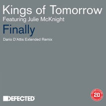 Kings Of Tomorrow, Julie McKnight, Dario D'Attis - Finally (Dario D'Attis Extended Remix)