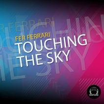 Fer Ferrari - Touching the Sky