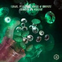 Ionkhe, Kobre - Love, Passion, Bass & Drugs