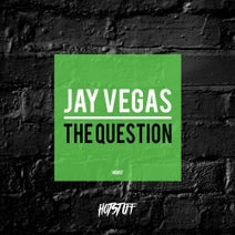 Jay Vegas - The Question