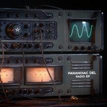 Paranoiac Del - Radio EP
