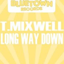 T.Mixwell, Jack Kerouak - Long Way Down