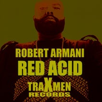Robert Armani - Red Acid