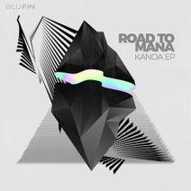 Road To Mana - Kanoa EP