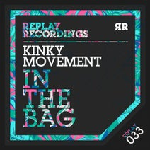 Kinky Movement - In the Bag