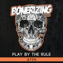 Ayin - Play By The Rule