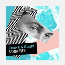Greck B, Gustaff - Seanwaves