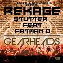 Fatman D, Rekage - Stutter   Gearheads