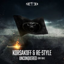 Re-Style, Korsakoff - Unconquered - 2017 Edit