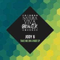 Jody 6 - Take Me On A Ride Ep