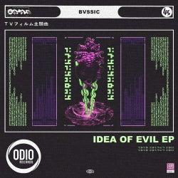 Idea Of Evil EP