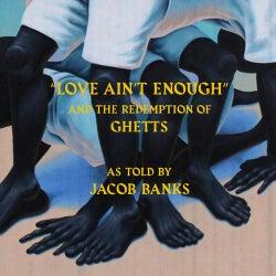 Love Ain't Enough