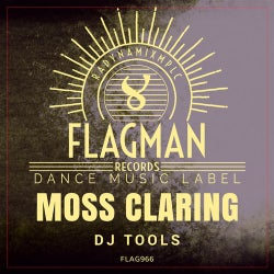 Moss Claring Dj Tools