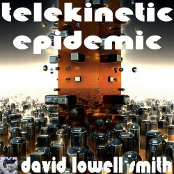 Telekinetic Epidemic