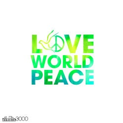 Love World Peace Feat. Bisou