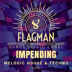 Impending Melodic House & Techno