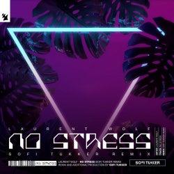 No Stress - Sofi Tukker Remix