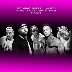 Don't Kill My High (Remixes)