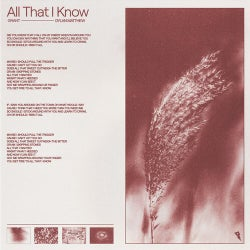 All That I Know