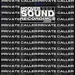 Hooversound Presents: Private Caller & Mani Festo