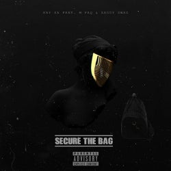 Secure the Bag (feat. M Paq, Zaddy Swag)
