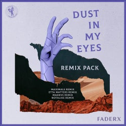 Dust In My Eyes - Remix Pack