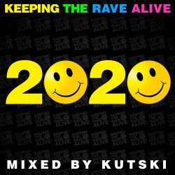 Keeping The Rave Alive 2020