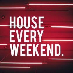 House Every Weekend #1