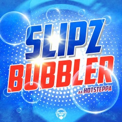 Bubbler / Hotsteppa