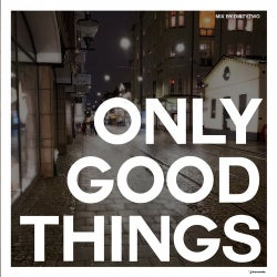 Only Good Things 2