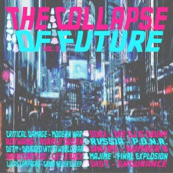 The Collapse Of Future Vol.2 - Compilation