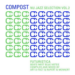 Compost Nu Jazz Selection Vol. 2 - Futuristica - Beats Meet Blue Notes - Compiled & Mixed By Art