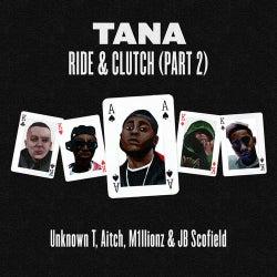 Ride & Clutch, Pt. 2