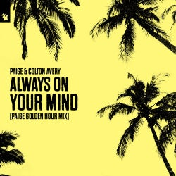 Always On Your Mind - Paige Golden Hour Mix