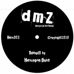 DMZ Rebuilt By Hexagon Dubs