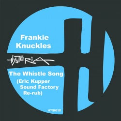 The Whistle Song (Eric Kupper Sound Factory Re-rub)