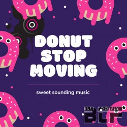 Donut Stop Moving