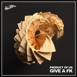Give a Fk
