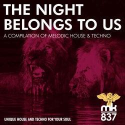 The Night Belongs to Us