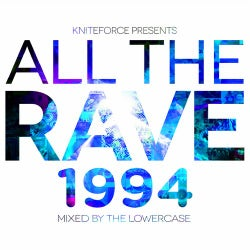 All The Rave 1994